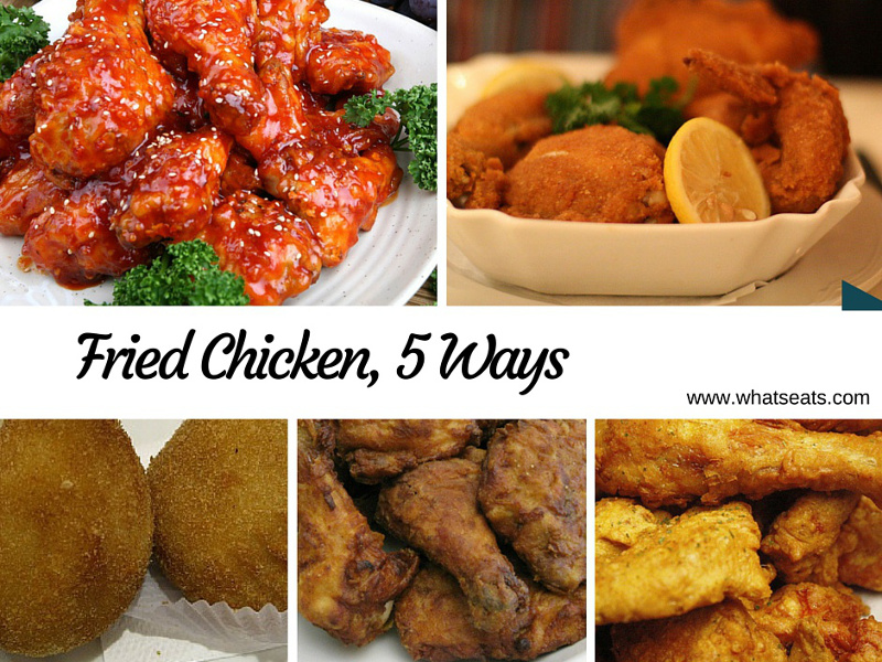 Fried Chicken, Five Ways